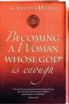 Becoming a Woman Whose God Is Enough, Study Guide