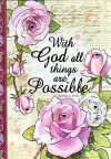 Journal - With God All Things are Possible, Matthew 19 vs 26