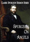 Sermons on Angels, Classic Spurgeon Sermon Series