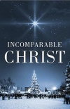 Tract - Incomparable Christ - CMS - Pack of 25