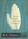 Does Prayer Change Things? Crucial Question Series