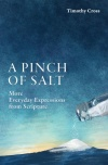 A Pinch of Salt, More Everyday Expressions from Scripture