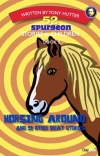 52 Spurgeon Stories for Children - Horsing Around