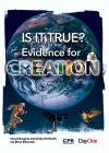 Is it True ? - Evidence for Creation