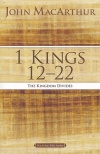 1 Kings 12 to 22: The Kingdom Divides, John MacArthur Study Guides