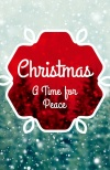 Tract - Christmas, A Time for Peace - Pack of 25