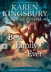 Best Family Ever, A Baxter Family Children Story