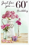 Birthday Card - Just for You on Your 60th Birthday - ICG JJ8883