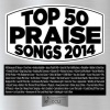 CD - Top 50 Praise Songs 2014 - 3 CD