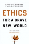 Ethics for a Brave New World, Second Edition, Updated & Expanded