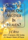 Shall We Know One Another in Heaven?