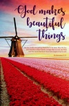 Journal - God Makes Beautiful Things