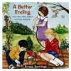 A Better Ending, Stories for Boys and Girls