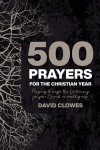 500 Prayers for the Christian Year