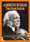 Andrew Bonar - The Good Pastor