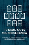 10 Dead Guys You Should Know, Standing on the Shoulders of Giants