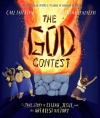 The God Contest, The True Story of Elijah, Jesus, and the Greatest Victory
