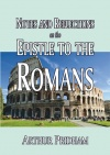 Notes and Reflections on the Epistle to the Romans - CCS