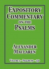 Expository Commentary on the Psalms: Volume 3, Psalms 90 - 150 - CCS