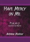 Have Mercy Upon Me - Psalm 51 - CCS