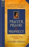 Prayer Praise and Prophecy - Mentor Series