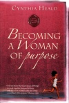 Becoming a Woman of Purpose - Study Guide
