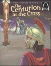 Arch Books - The Centurion and the Cross