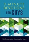 3-Minute Devotions for Teen Guys: 180 Encouraging Readings