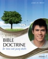 Bible Doctrine For Teens and Young Adults - Vol 2