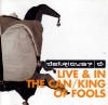 CD - Live in the Can  / King of Fools - (2 CD