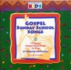 CD - Gospel Sunday School Songs