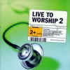 CD - Live to Worship (2 cds)
