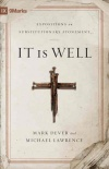 It is Well - Exposition on Substitutionary Atonement