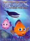 DVD - Kingdom Under the Sea - Return of the King