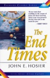 The End Times - Thinking Clearly Series