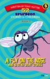 52 Spurgeon Stories for Children - A Fly on the Nose