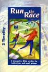 Matthias Media Study Guide - Run the Race: 2 Timothy