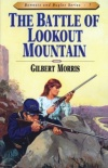 Battle of Lookout Mountain, Bonnets & Bugles Series