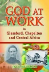God at Work... In Glassford, Chapelton and Central Africa