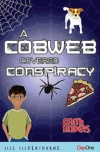 A Cobweb Covered Conspiracy