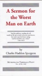 A Sermon for the Worst Man on Earth (Classic Booklet) CBS
