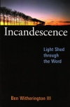 Incandescence - Light Shed through the Word