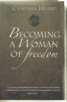 Becoming a Woman of Freedom, Study Guide