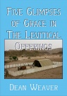 Five Glimpses of Grace in The Levitical Offerings