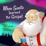 When Santa Learned the Gospel - CMS
