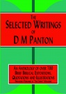 The Selected Writings of D M Panton, An Anthology