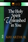 The Holy Spirit Unleashed in You - Acts