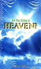 Tract - Are You Going to Heaven? (pack 25)