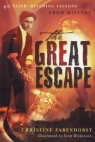Great Escape: 40 lessons From History