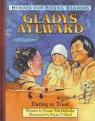Gladys Alylward - Daring to Trust - Heroes for Young Readers